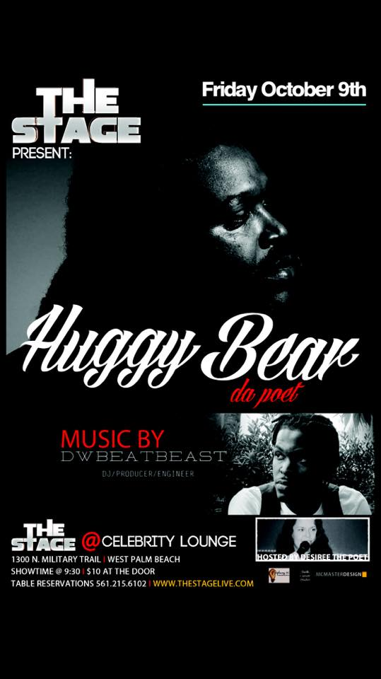 THE STAGE presents...Huggy Bear da Poet - Friday October 9th