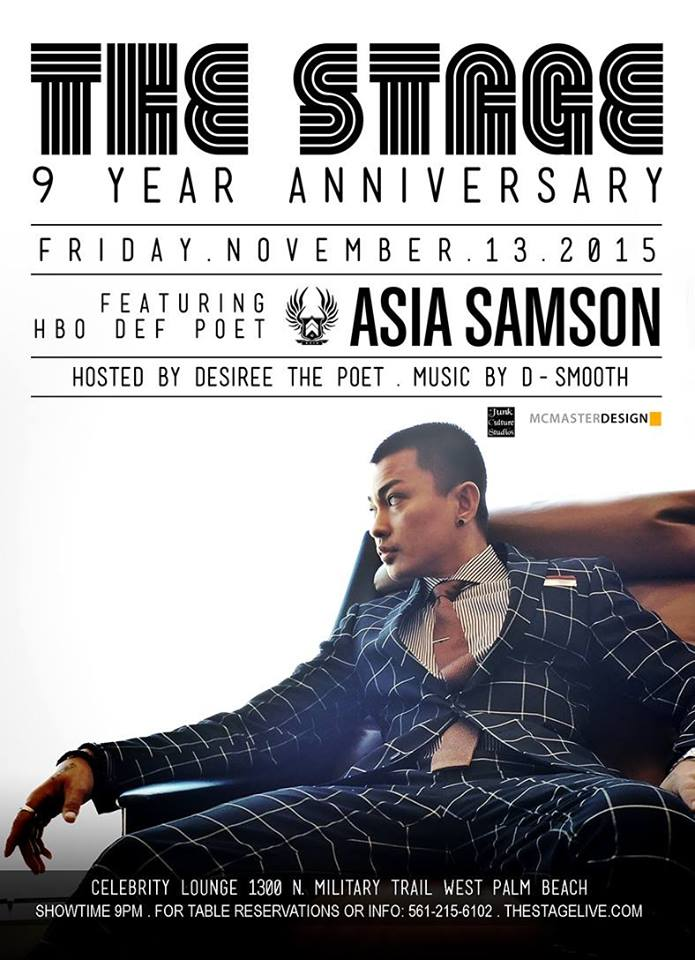 THE STAGE'S 9 YEAR ANNIVERSARY Featuring HBO Def poet Asia!
