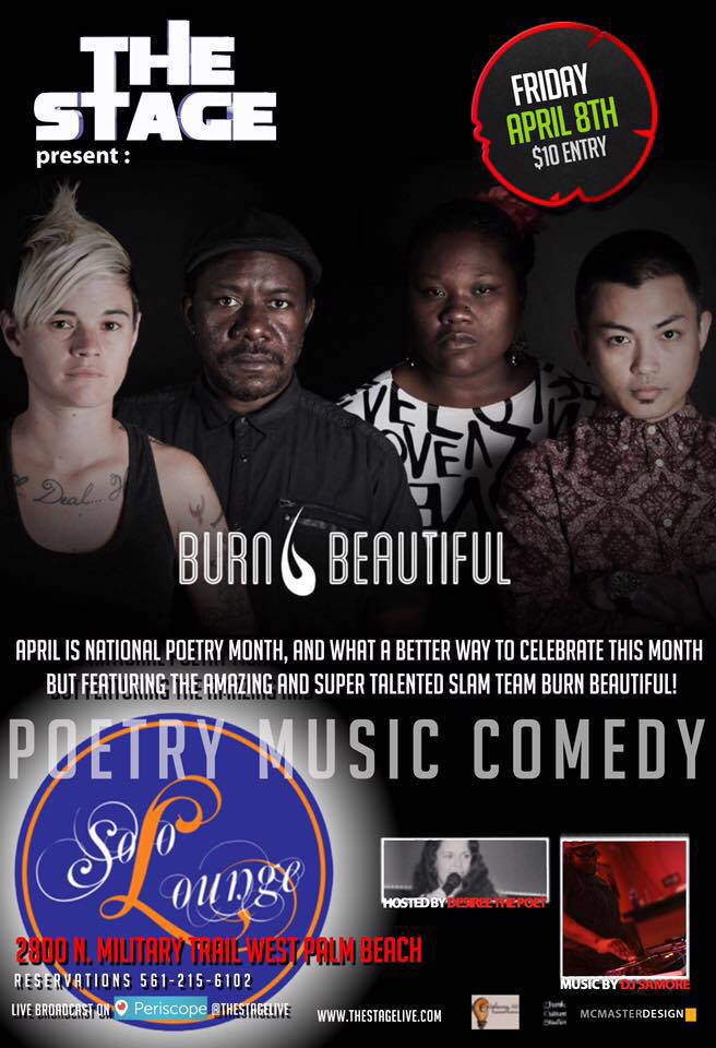 The Stage Live presents a night with Slam Team Burn Beautiful - April 8th